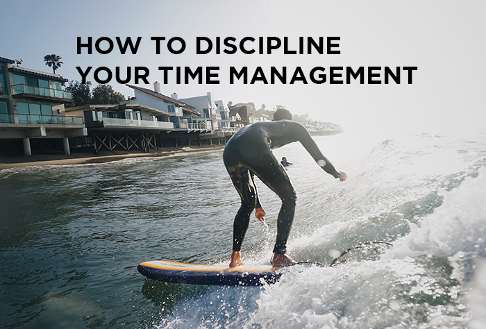 How To Discipline Your Time Management